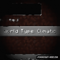 Climatic World Type - New Survival Biomes Mod For Minecraft 1.14.4