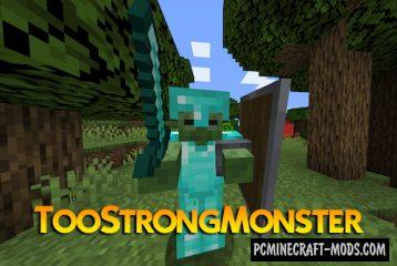 TooStrongMonster - Hardcore Mobs Mod For Minecraft 1.14.4