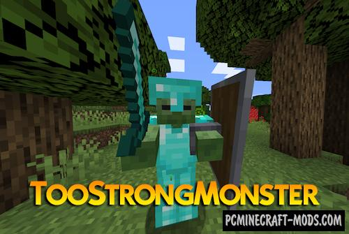 TooStrongMonster - Hardcore Mobs Mod MC 1.14.4, 1.12.2
