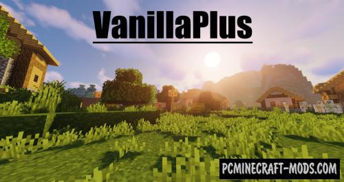 VanillaPlus++ 16x16 Resource Pack For Minecraft 1.14.4