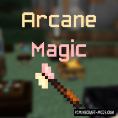 ArcaneMagic - Magic Weapons Mod For Minecraft 1.14.4