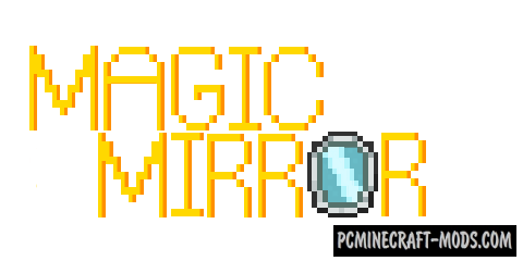 Magic Mirrors - Magic Weapon Mod For MC 1.16.4, 1.14.4