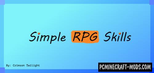 Simple RPG Skills - PvP Farming Mod For Minecraft 1.12.2