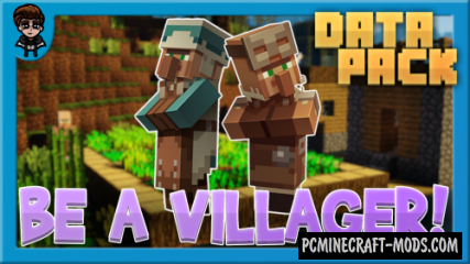 Be a Villager Data Pack For Minecraft 1.14.4
