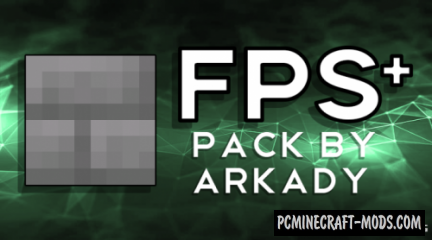 FPS+ (8x8 Pack) by Arkady Resource Pack For MC 1.14.4