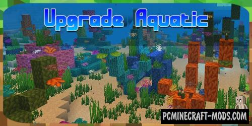 Upgrade Aquatic - Tweak Mod For Minecraft 1.14.4