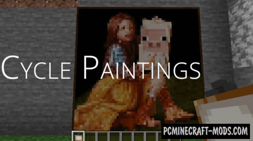 Cycle Paintings - Decor, Tweak Mod For MC 1.16.5, 1.16.4