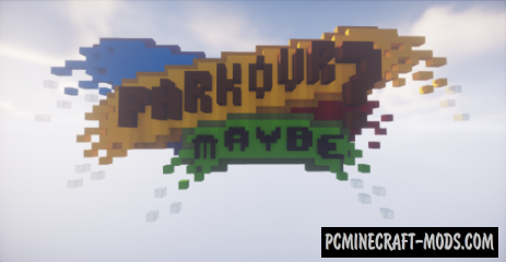 Parkour? Maybe! - Parkour Map For Minecraft