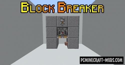 Block Breaker - Mech Mod For Minecraft 1.14.4, 1.12.2