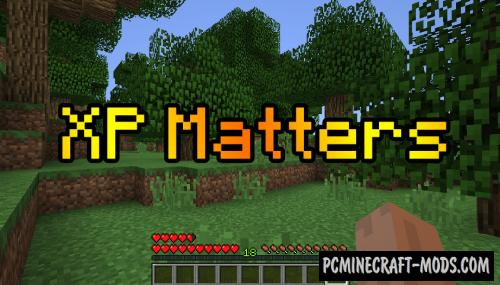 XP Matters - Balanced Survival Mod For Minecraft 1.12.2