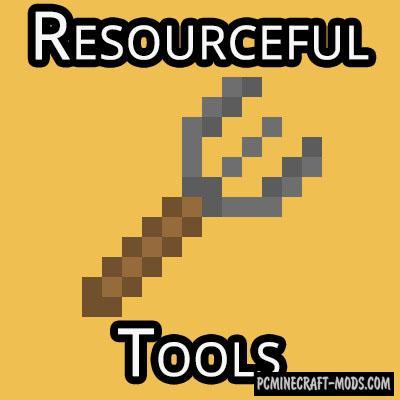 Resourceful Tools - Tweaks Mod For MC 1.15.1, 1.14.4