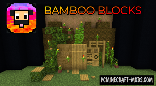 Bamboo Blocks - Decor Mod For Minecraft 1.16.5, 1.14.4