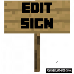 Edit Sign - Tweak Mod For Minecraft 1.16.5, 1.16.4, 1.15.2