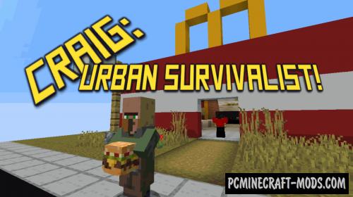 Craig: Urban Survivalist! - Adv Map For Minecraft
