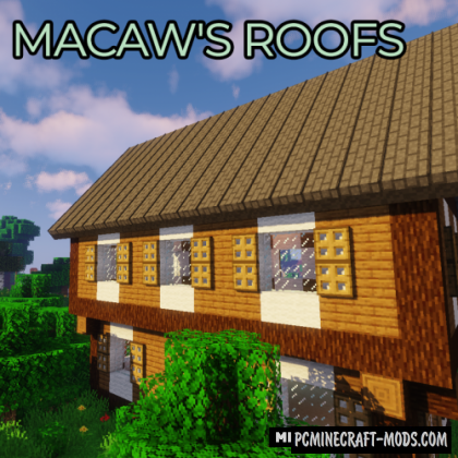 Macaw's Roofs - New Materials Mod For Minecraft 1.16.1, 1.15.2