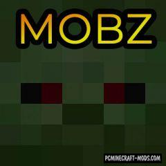 MobZ - New Mobs, Weapons Mod For Minecraft 1.16.1, 1.15.2