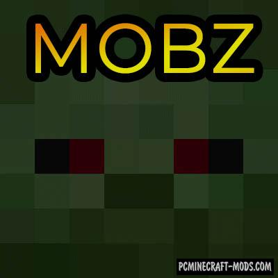 MobZ - New Mobs, Weapons Mod For Minecraft 1.16.2, 1.15.2