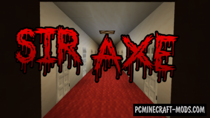 Sir Axe - Horror, Detective Map For Minecraft