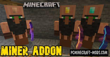 Miner Addon For Minecraft Bedrock 1.14, 1.13.1 iOS/Android
