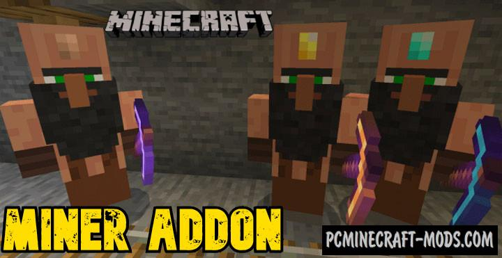 Miner Addon For Minecraft Bedrock 1.17, 1.16 iOS/Android