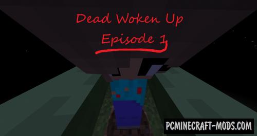 Dead Woken Up: Episode 1 - Adventure Map For MC