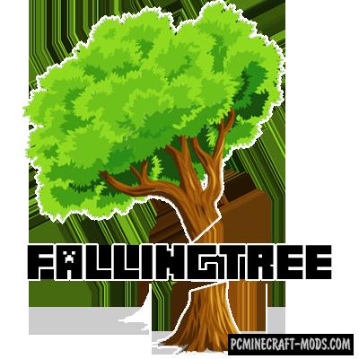 Falling Tree - Tweak Mod For Minecraft 1.17, 1.16.5, 1.12.2