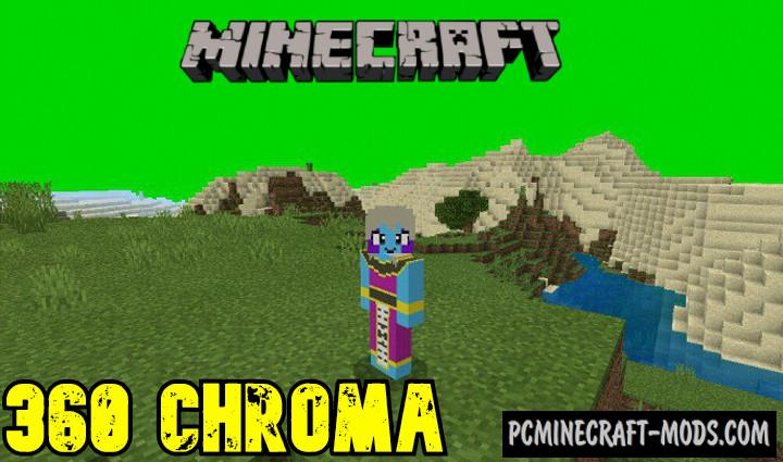360 Chroma Addon For Minecraft PE 1.14, 1.13 iOS/Android