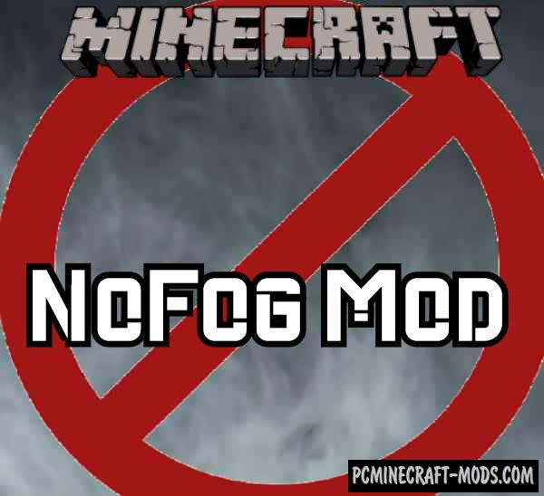 NoFog - FPS Tweak Mod Minecraft 1.16.2, 1.15.2, 1.14.4