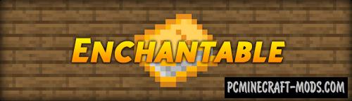 Enchantable - Magic Mod For Minecraft 1.16.5, 1.15.2, 1.14.4