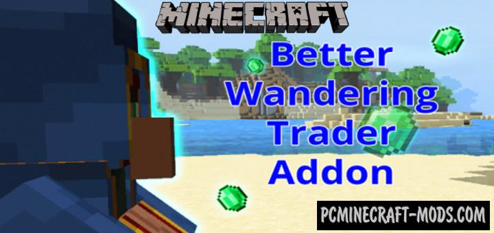 Better Wandering Trader Addon For Minecraft PE 1.18, 1.17
