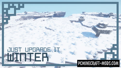 Just Upgrade It: Winter Edition Resource Pack For MC 1.14.4