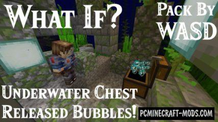 WASD Chest Bubbles - Tweak Data Pack For MC 1.14.4