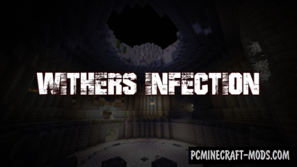 Wither's Infection - Adventure Map For Minecraft