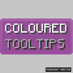 Coloured Tooltips - GUI Tweak Mod For MC 1.16.5, 1.16.4