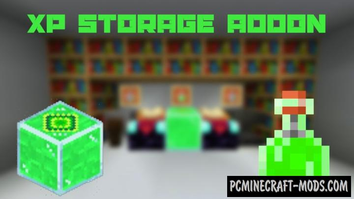 XP Storage Addon For Minecraft PE 1.16, 1.14 iOS/Android