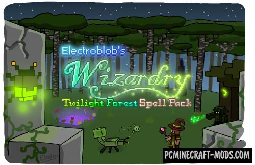 Electroblob's Wizardry: Twilight Forest Mod For MC 1.12.2