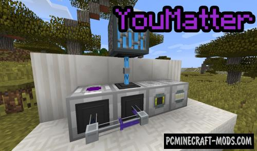 YouMatter - Technology Mod For Minecraft 1.14.4, 1.12.2