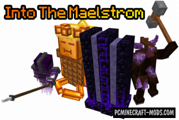 Into The Maelstrom - Dimensions Mod For Minecraft 1.12.2