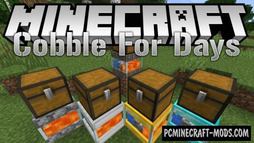 CobbleForDays - New Block Mod For Minecraft 1.16.2, 1.15.2, 1.14.4