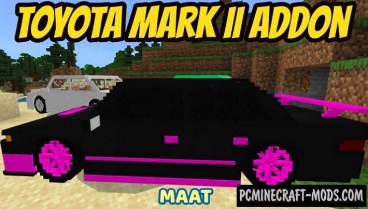 Toyota Mark II - Vehicle Addon For Minecraft PE 1.18, 1.17.34