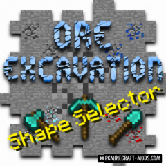 Ore-Excavation: Shape Selector - Tech Mod 1.15.2, 1.14.4