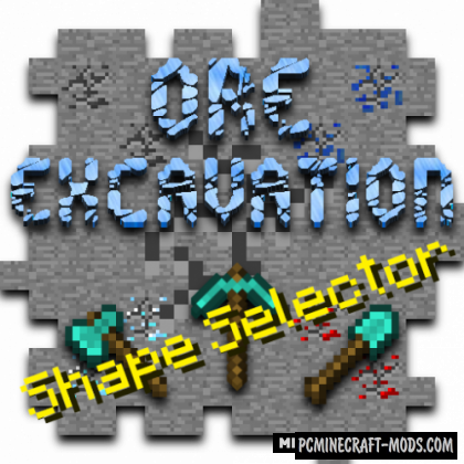 Ore-Excavation: Shape Selector - Tech Mod 1.15.2, 1.14.4