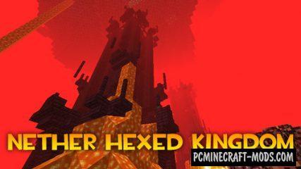 Nether Hexed Kingdom - Adv Mod For Minecraft 1.12.2