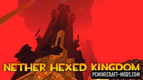 Nether Hexed Kingdom - Adv Mod For Minecraft 1.12.2