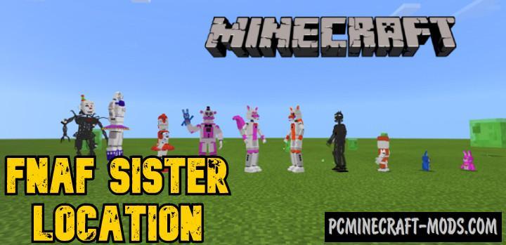 Fnaf Sister Location Addon For Minecraft PE 1.17.0, 1.16.22