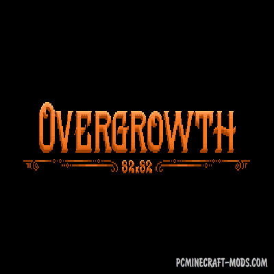 Overgrowth 32x Texture Pack For Minecraft 1.17, 1.16.5, 1.16.4