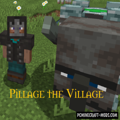 Pillage the Village - SWAG, Adv Mod For MC 1.16.4, 1.15.2, 1.14.4