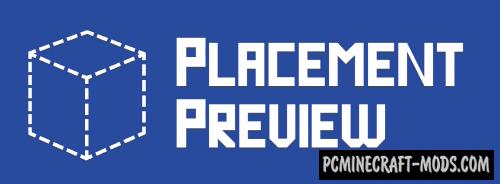 Placement Preview - GUI Tweak Mod For MC 1.15.2