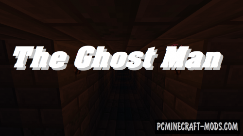 The Ghost Man - Horror, Puzzle Map For MC