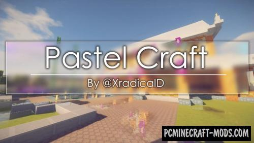 Pastel Craft 16x Texture Pack For Minecraft 1.16.5, 1.16.4, 1.15